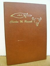 The Charles M. Russell Book with Text by John Willard 1970