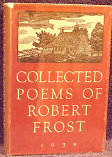 Frost, Robert.  Collected Poems of Robert Frost, 1939.  First Printing.