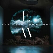 Here as in Heaven 0040232334603 by Elevation Worship CD