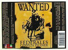 H.C. Berger Brewing WANTED  FEDERALES - CERVEZA PILSNER   beer label CO 12oz