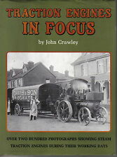 Traction Engines in Focus - Steam Rollers, Showmans Engines, Wagons, Tractors +