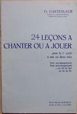 #) 24 leçons à chanter ou à jouer - 1er cycle 1 ou 2 voix - O. Gartenlaub