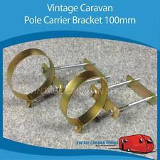 Caravan POLE CARRIER BRACKET (100mm) Vintage Viscount Franklin Millard CB0121