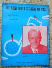 The Whole World is Singing my Song Eddie Ballentine  Sheet Music