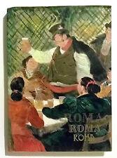 (Arte) LIVIO APOLLONI - ROMA ROMA ROMA - Editore Adriano Rossi 1964