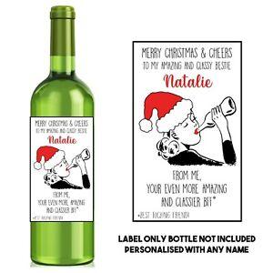 Best Friend Personalised Funny/sarcastic CHRISTMAS WINE LABEL secret Santa gift