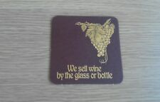 We Sell Wine By The Glass Or Bottle Beermat -1980's