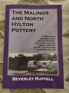 The Malings and North Hylton Pottery book (Sunderland local history)