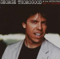 George Thorogood And The Destroyers - Bad To The NEW CD