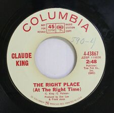 Country Promo 45 Claude King - The Right Place / Little Things That Every Girl S