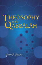 NEW Theosophy in the Qabbalah (Sunrise Library Book) by Grace F. Knoche