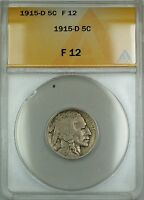 1915-D Buffalo Nickel 5c ANACS F-12 (Better Coin)