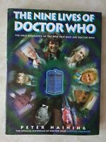 The nine lives of Doctor Who  by Peter Haining   1st  biography of the nine men