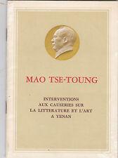MAO TSE-TOUNG  Interventions aux causeries sur la littérature et l'art à Yenan
