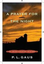 A Prayer for the Night: An Amish-Country Mystery (Amish Country Mysteries)