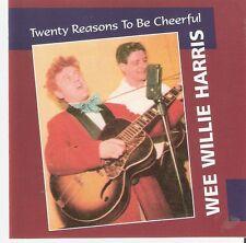 Wee Willie Harris - Twenty Reasons To Be Cheerful (CD) 50's rock n roll