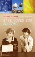 I've Loved You So Long by Olga Navarro and Paloma Etienne (2013, Paperback)