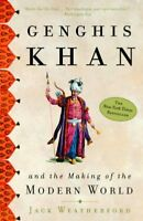 Genghis Khan and the Making of the Modern World, Paperback by Weatherford, Ja...
