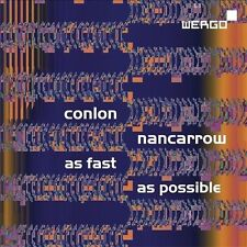 Nancarrow: As Fast as Possible, New Music