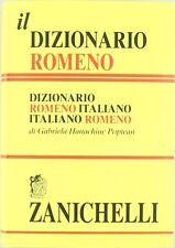 Il dizionario romeno. Dizionario romeno-italiano, italiano-romeno - Zanichelli