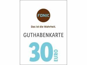 Fonic 30€ aufladen - Prepaid Guthaben, Schneller E-Mail Nachricht Versand
