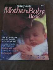 """""""Family Circle"""" Mother and Baby Book: Your Guide to Happy Babies and Toddlers"""