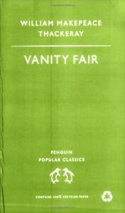 Vanity Fair (Penguin Popular Classics),William Thackeray