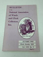 NAWCC Bulletin, October 1980, Volume XXII, No. 5, Whole  Number 208.