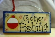 GONE FISHING WOOD SIGN BLUE BORDER BOBBER handpainted
