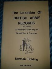 The Location of British Army Records A National Directory of World War I Sources