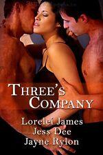 THREE'S COMPANY by Lorelei James, Jayne Rylon, Jess Dee EROTIC CONTEMP MENAGE