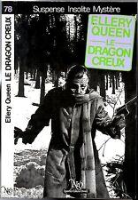 NEO n°78 # ELLERY QUEEN # LE DRAGON CREUX # EO 1984 MIROIR OBSUR