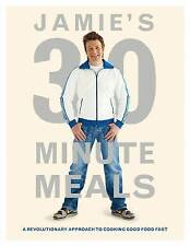 JAMIE'S 30 MINUTE MEALS By Jamie Oliver New