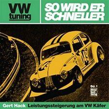 GERD HACK - VW TUNING - SO WIRD ER SCHNELLER - LEISTUNGSSTEIGERUNG am VW KÄFER