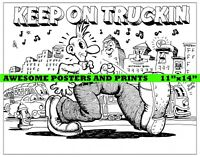 "RARE, Robert Crumb, Zap Comics. ""Keep on Truckin"" Illustration POSTER (11""x14"")"