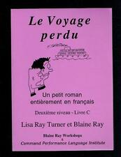 Turner & Ray; Le Voyage perdu (French Edition). 2002 Good
