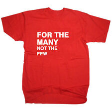 FOR THE MANY NOT THE FEW LABOUR PARTY SLOGAN CORBYN GENERAL ELECTION T SHIRT TEE