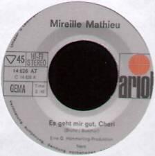 """MIREILLE MATHIEU ~ ES GEHT MIR GUT, CHERI ~ 1970 GERMAN 7"""" SINGLE"""
