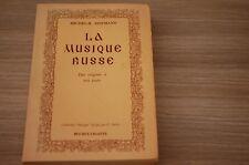 La musique russe Des origines à nos jours / M. Hofmann