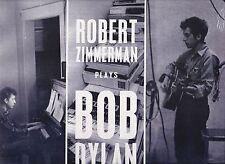ROBERT ZIMMERMAN PLAYS BOB DYLAN STUDIO RECORDINGS 1961-1962 NYC IMPORT LP