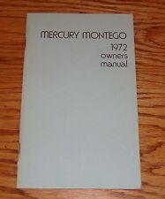 Original 1972 Mercury Montego Owners Operators Manual 72