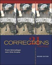 Corrections in the 21st Century by John Ortiz Smykla and Frank M. Schmalleger