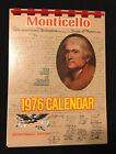 Monticello The Home of Thomas Jefferson 1976 Tear Off Calendar Bicentennial Ed