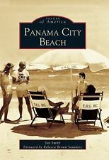 Images of America Ser.: Panama City Beach by Jan Smith (2005, Paperback)