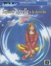 SEGUNDA ESTRELLA A LA DERECHA / SECOND STAR TO THE RIGHT
