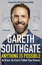 Anything is Possible by Gareth Southgate (Hardback 2020) *NEW* Free UK Delivery
