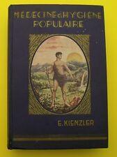 Médecine et hygiène populaire A la portée de Tous - E. Kienzler - 1935 !