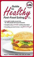 Guide to Healthy Fast-Food Eating by Warshaw R.D., Hope S., Good Book