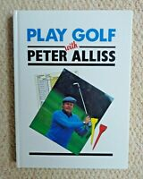 Play Golf with Peter Alliss SIGNED  - The Voice of Golf