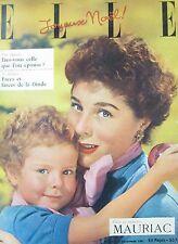 MAGAZINE ELLE N° 317 de 1951 NOEL MODE HAUTE COUTURE LA FEUTRINE ROBES DE SOIREE